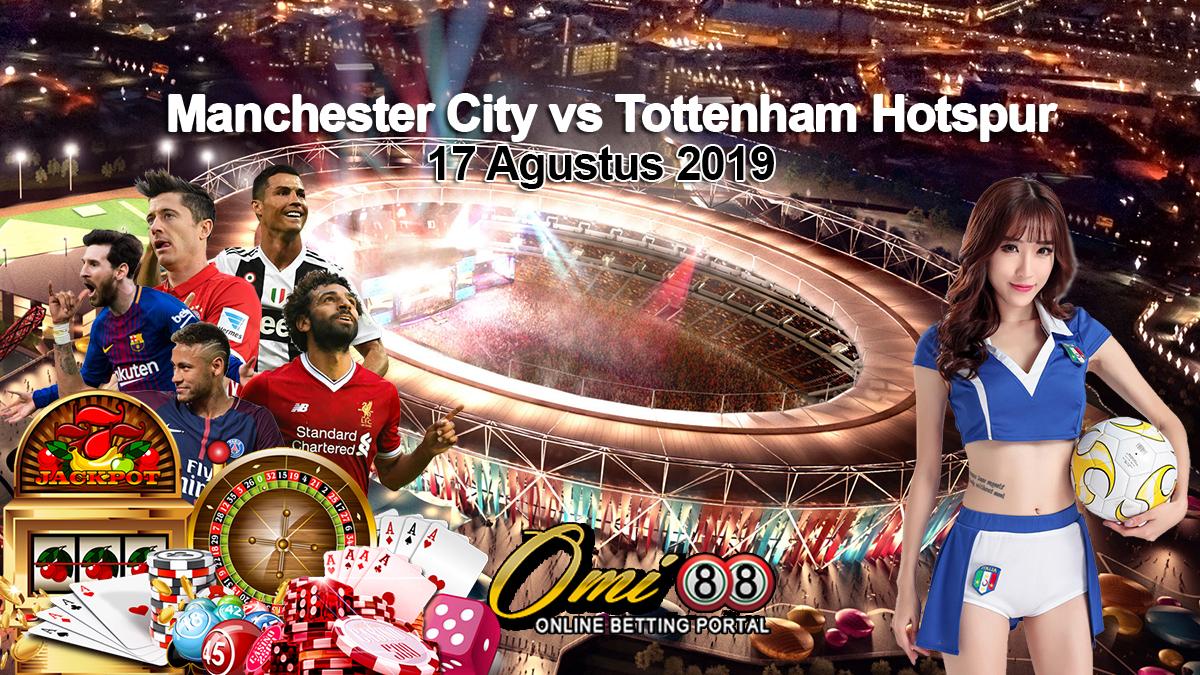 Prediksi Skor Manchester City vs Tottenham Hotspur 17 Agustus 2019