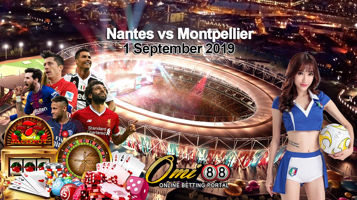 Prediksi Skor Nantes vs Montpellier 1 September 2019