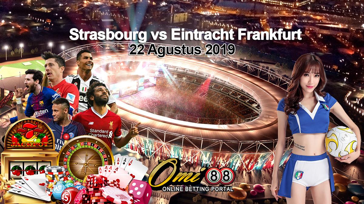 Prediksi Skor Strasbourg vs Eintracht Frankfurt 22 Agustus 2019